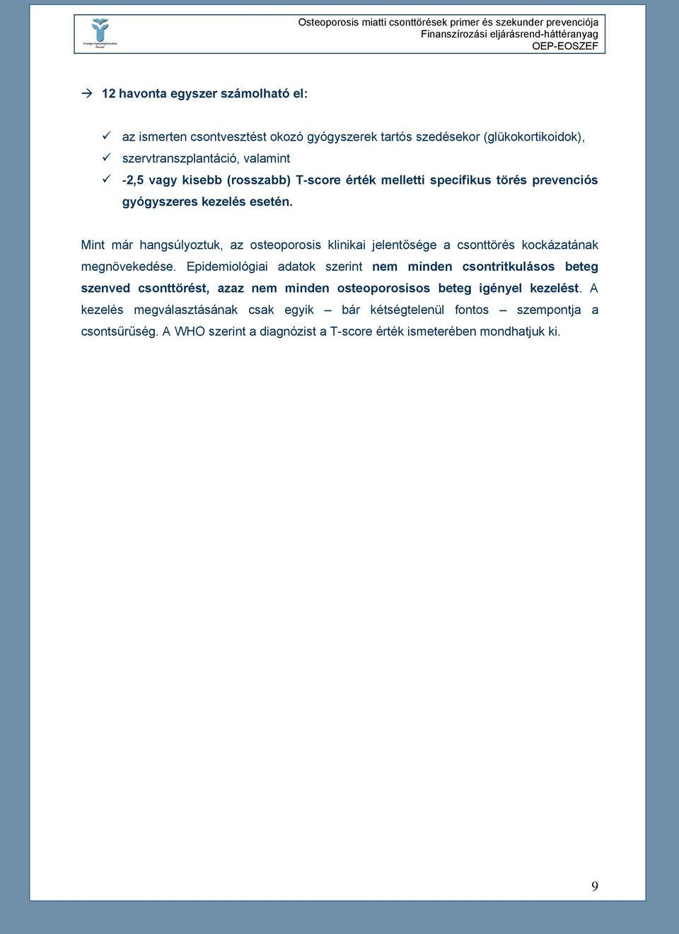 gerincvelő csontritkulás kezelési protokollok gyógyszerek)
